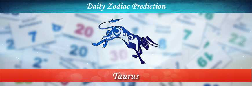 taurus daily horoscope today